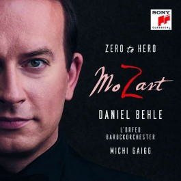 Daniel Behle Mozart Zero To Hero CD