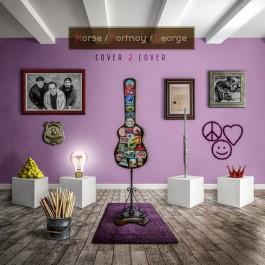 Morse Portnoy George Cover 2 Cover LP2+CD