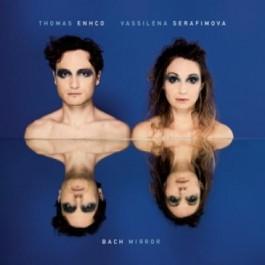 Thomas Enhco Vassilena Serafimova Bach Mirror CD
