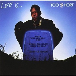Too Short Life Is... LP