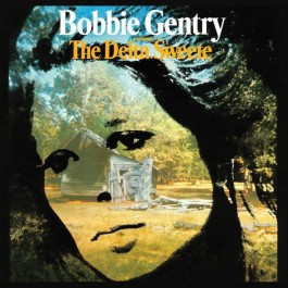 Bobbie Gentry Delta Sweete CD2
