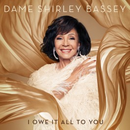 Shirley Bassey I Owe It All To You Deluxe CD