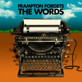 Peter Frampton Band Frampton Forgets The Words CD