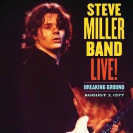 Steve Miller Band Live Breaking Ground, August 3, 1977 LP2