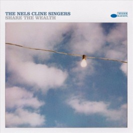 Nels Cline Singers Share The Wealth LP2