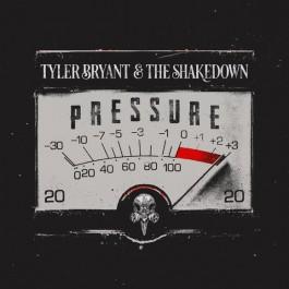 Tyler Bryant & The Shakedown Pressure LP