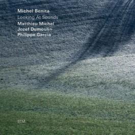 Michel Benita Looking At Sounds CD