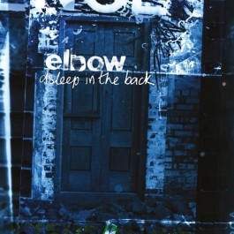 Elbow Asleep In The Back LP2