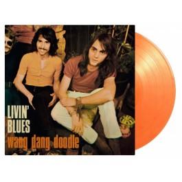 Livin Blues Wang Dang Doodle Orange Vinyl LP