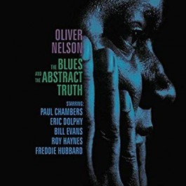 Oliver Nelson Blues & The Abstract Truth CD