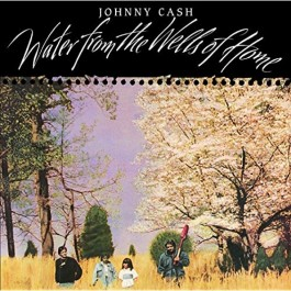 Johnny Cash Water Music From The Wells Of Home LP