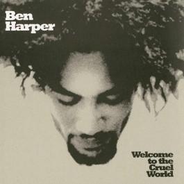 Ben Harper Welcome To The Cruel World 25Th Anniversary LP
