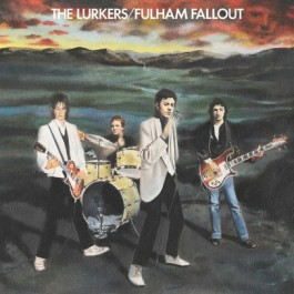Lurkers Fulham Fallout LP