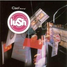 Lush Ciao The Best Of LP2