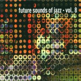 Various Artists Future Sounds Of Jazz 8 CD