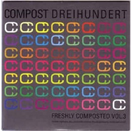 Various Artists Freshly Composted Vol.3 CD