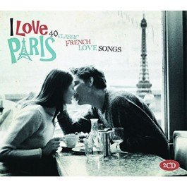 Various Artists I Love Paris 40 Classic French Love Songs CD2