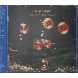 Deep Purple Who Do We Think We Are CD