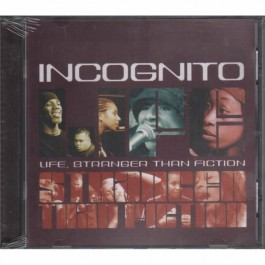 Incognito Life, Stranger Than Fiction CD