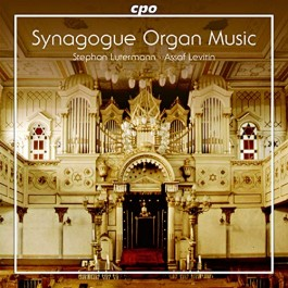 Stephan Luthermann Cantor Assaf Levith Organ Music For The Synagogue SACD