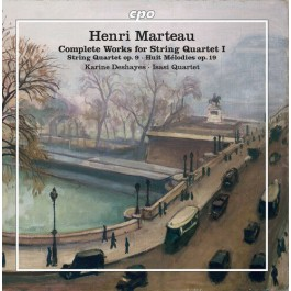 Karine Deshayes Marteau Complete Works For String Quartet I CD