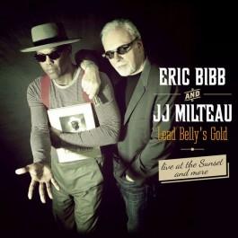 Eric Bibb & Jj Milteau Lead Bellys Gold CD