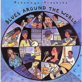 Putumayo World Music Blues Around The World CD