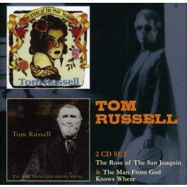 Tom Russell Rose Of The San Joaquin, Man From God Knows Where CD2