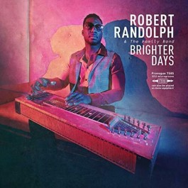 Robert Randolph & The Family Band Brighter Days CD