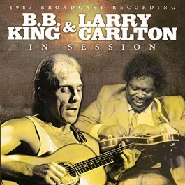 Bb King & Larry Carlton In Session 1983 Broadcast Recording CD