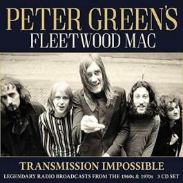 Peter Greens Fleetwood Mac Transmission Impossible Legendary Radio Broadcasts From The 1960S & 1970S CD3