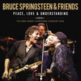 Bruce Springsteen & Friends Peace, Love & Understanding CD3