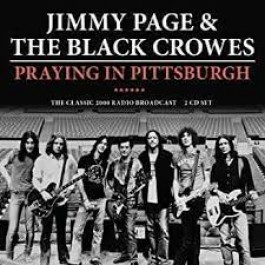 Jimmy Page & Black Crowes Praying In Pittsburgh CD2