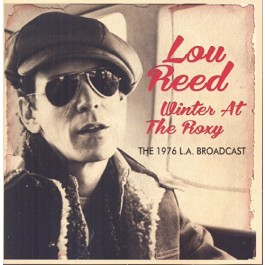 Lou Reed Winter At The Roxy The 1976 L.a. Broadcast CD