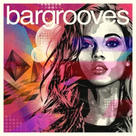 Various Artists Bargrooves Deluxe Edition 2015 CD3