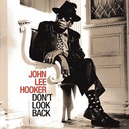 John Lee Hooker Dont Look Back CD
