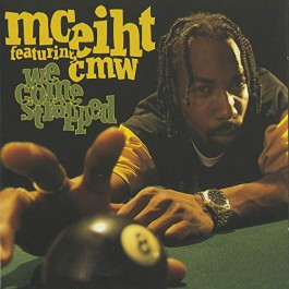 Mc Eiht Feat Cmw We Come Strapped CD