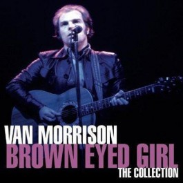 Van Morrison Brown Eyed Girl-The Collection CD