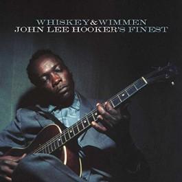 John Lee Hooker Whiskey & Wimmen John Lee Hookers Finest CD
