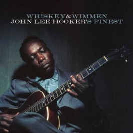John Lee Hooker Whiskey & Wimmen LP