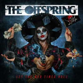 Offspring Let The Bad Times Roll CD