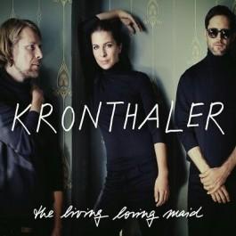 Kronthaler Living Loving Maid CD