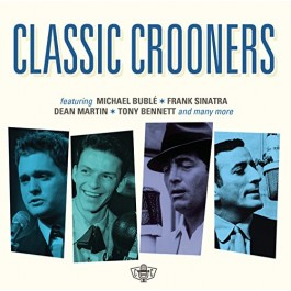 Various Artists Classic Crooners CD