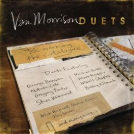Van Morrison Duets Re-Working The Catalogue CD