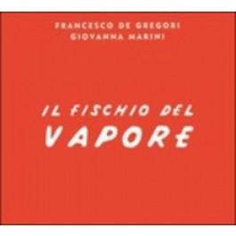 Francesco De Gregori Giovanna Marini Il Fischio Del Vapore CD