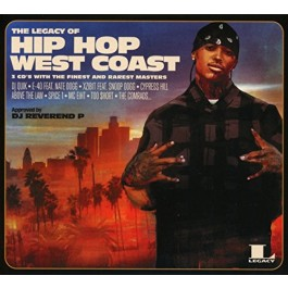 Various Artists Legacy Of Hip Hop West Coast CD3