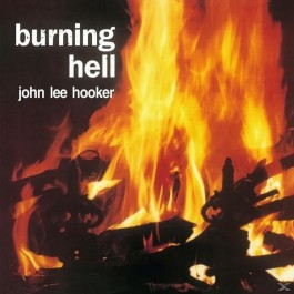 John Lee Hooker Burning Hell LP