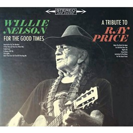 Willie Nelson For The Good Times A Tribute To Ray Price LP
