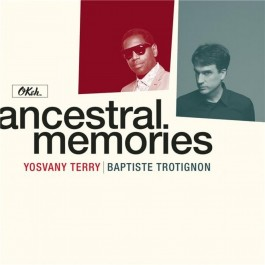 Yosvany Terry Baptiste Trotignon Ancestral Memories LP2