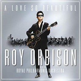 Roy Orbison A Love So Beautiful Roy Orbison & Royal Philharmonic Orchestra LP